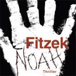 """""""Noah"""" von Fitzek – eine Buchkritik"""