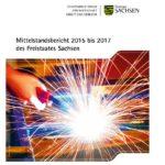 Mittelstandsbericht 2015 bis 2017 des Freistaates Sachsen